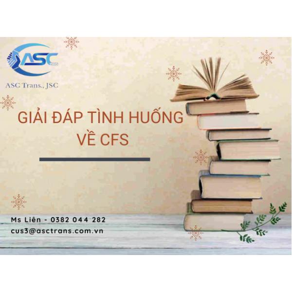 GIẢI ĐÁP TÌNH HUỐNG VỀ CFS