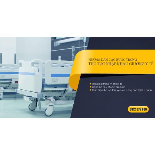 Hướng dẫn các bước trong thủ tục nhập khẩu giường y tế