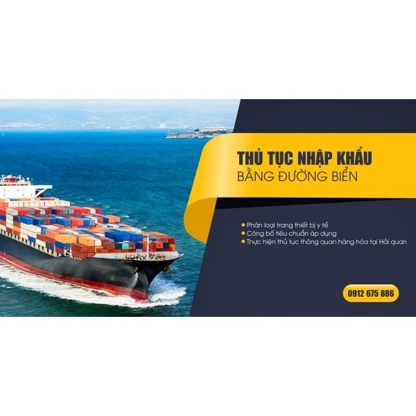 Thủ tục nhập khẩu đường biển