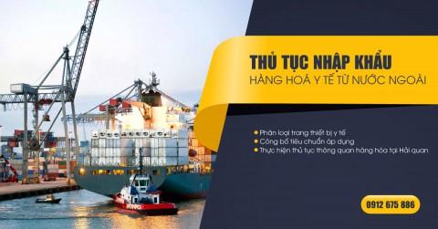 Thủ tục nhập khẩu hàng y tế từ nước ngoài